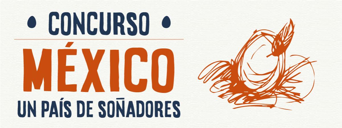 Concurso México un país de soñadores