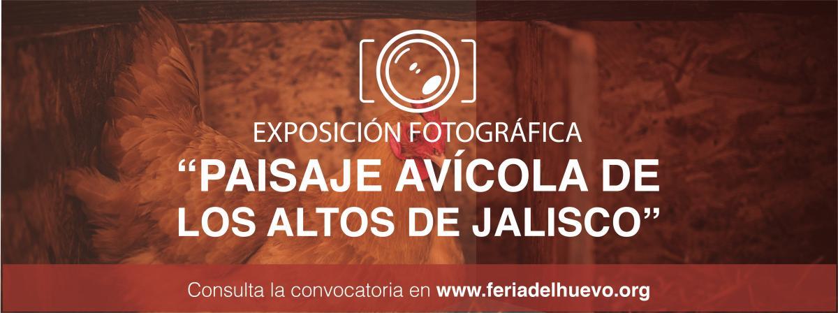 """Exposición fotográfica """"paisaje avícola de los altos"""""""